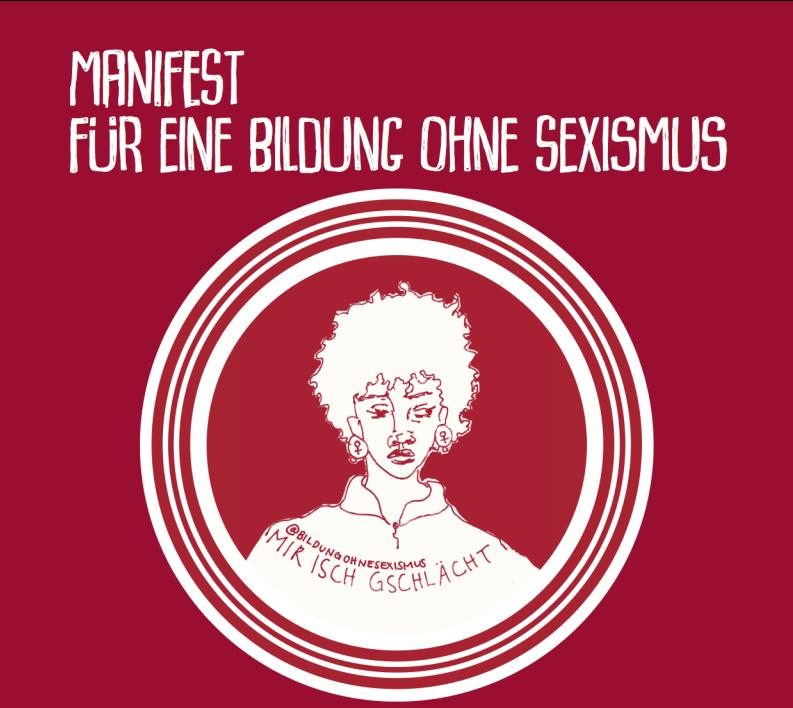 """Titelseite des Manifest der Gymnasien mit dem Titel """"Manifest für eine Bildung ohne Sexismus"""" und der Zeichnung einer Weiblichkeit, die ein T-Shirt trägt auf dem steht """"mir isch gschlächt"""""""