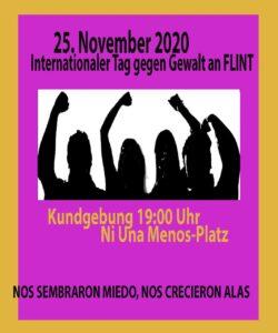 Kundgebung zum Internationalen Tag gegen Gewalt an FLINT-Personen @ Ni-Una-Menos Platz