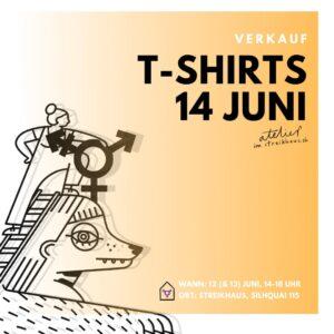 T-Shirt Verkauf AG Atelier @ Feministisches Streikhaus
