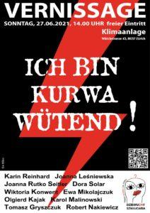 Vernissage: Ich bin Kurwa Wütend! @ Klimaanlage