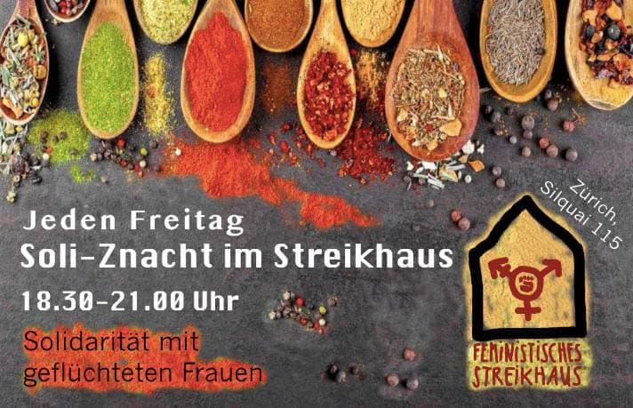 Gewürze in Löffeln von oben fotografiert. Darüber Text in weiss: Jeden Freitag Soli-Znacht im Streikhaus 18:30-21:00 Uhr. Solidarität mit geflüchteten Frauen. In der rechten Ecke das Logo des feministischen Streikhaus und die Adresse, Zürich Sihlquai 115.